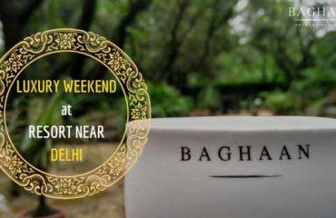 baghaan luxury resort near delhi